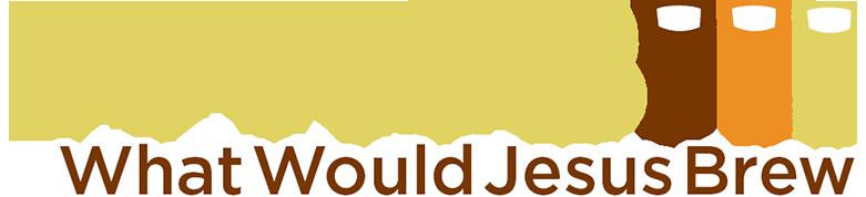 What Would Jesus Brew (WWJB)