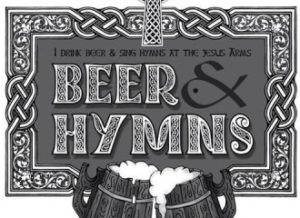 Beer & Hymns UK